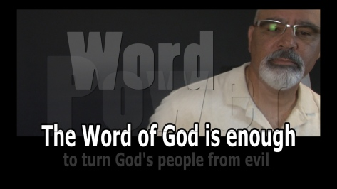 The Word of God is enough