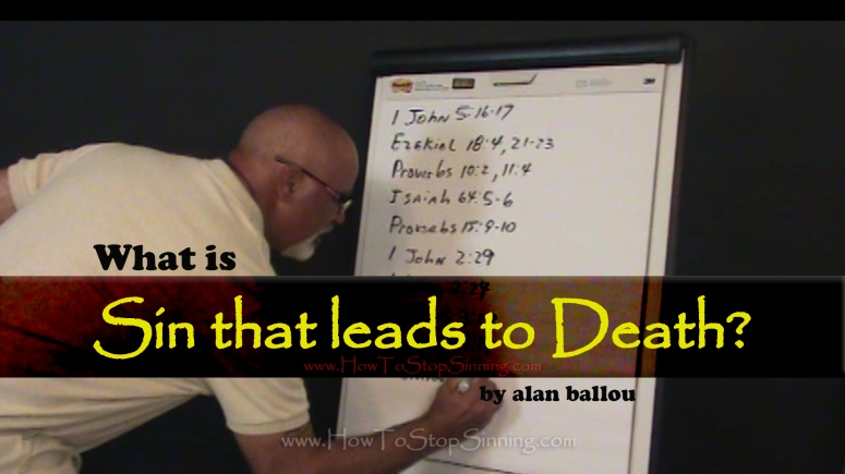 What is Sin that leads to death?